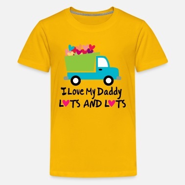Father I Love My Daddy Lots and Lots - Kids' Premium T-Shirt
