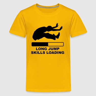 Long Jump Skills Loading - Kids' Premium T-Shirt