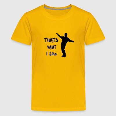 that's what i like bruno mars - Kids' Premium T-Shirt