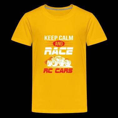 Keep Calm And Race RC Car - Funny RC Car Shirt - Kids' Premium T-Shirt
