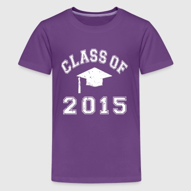 Class Of 2015 Graduation - Kids' Premium T-Shirt