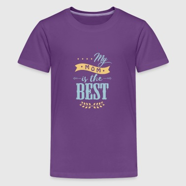 best Mom - Kids' Premium T-Shirt