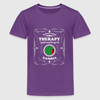 DON T NEED THERAPIE WANT GO ZAMBIA - Kids' Premium T-Shirt