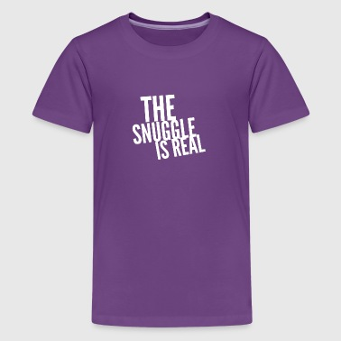 The Snuggle is Real - Kids' Premium T-Shirt