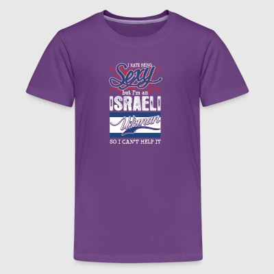 I Hate Being Sexy But Im An Israeli Woman - Kids' Premium T-Shirt