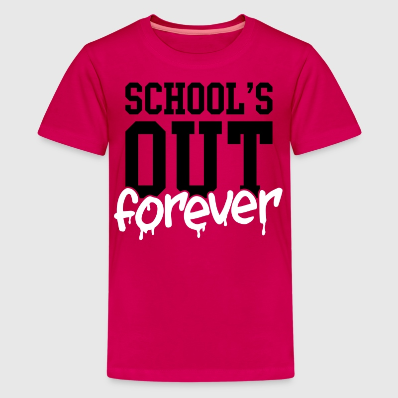 school's out forever - Kids' Premium T-Shirt