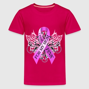 Breast Cancer I Wear Pink for my Mom - Kids' Premium T-Shirt
