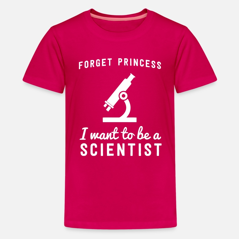 Attitude T-Shirts - Forget princess I want to be a scientist - Kids' Premium T-Shirt dark pink