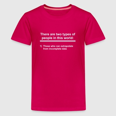 Type 1 Diabetes Science shirt there are two types of people gift - Kids' Premium T-Shirt
