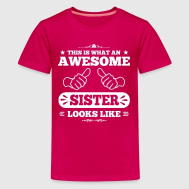 Awesome Sister Looks Like - Kids' Premium T-Shirt