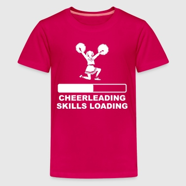 Cheerleading Skills Loading - Kids' Premium T-Shirt