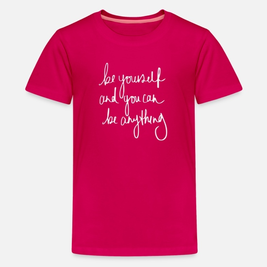 Yourself T-Shirts - Be Yourself - Kids' Premium T-Shirt dark pink