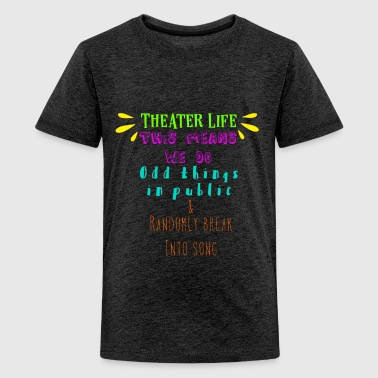 Film Director Theater Life This Means We Do Things - Kids' Premium T-Shirt