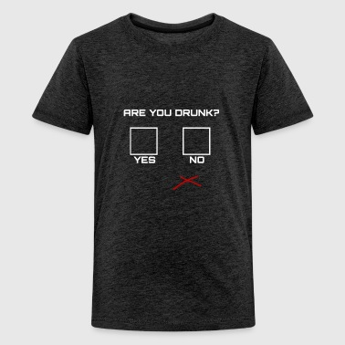 Are-you-drunk-t-shirt Are you drunk? - Kids' Premium T-Shirt