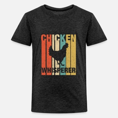 The Chicken Whisperer Chicken Whisperer - Kids' Premium T-Shirt