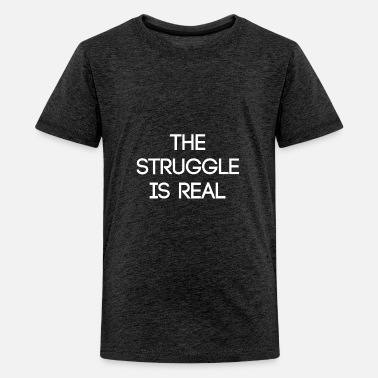 Geek the struggle is real - Kids' Premium T-Shirt