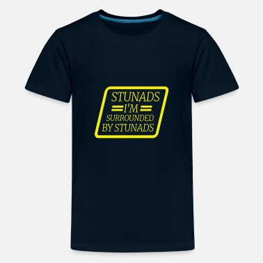 Stunads I'm Surrounded Cute Gift Idea For Family - Kids' Premium T-Shirt