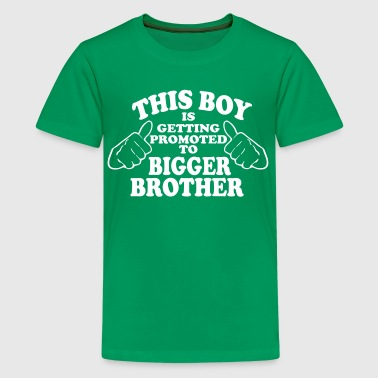 Promoted to Bigger Brother - Kids' Premium T-Shirt
