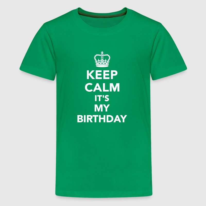Keep calm It's my Birthday - Kids' Premium T-Shirt