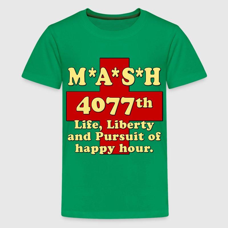 MASH Life Liberty And The Pursuit of Happy Hour - Kids' Premium T-Shirt