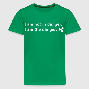 I am not in danger. I am the danger. - Kids' Premium T-Shirt