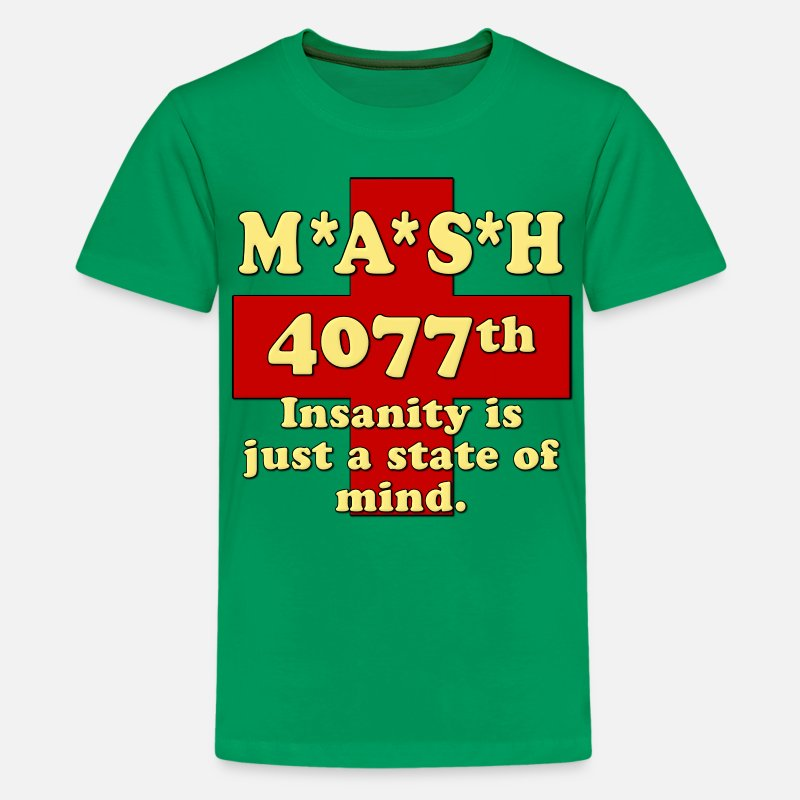 State T-Shirts - Mash Insanity Is Just A State of Mind - Kids' Premium T-Shirt kelly green