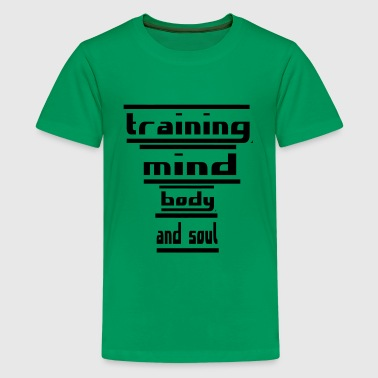 training mind body and soul - Kids' Premium T-Shirt