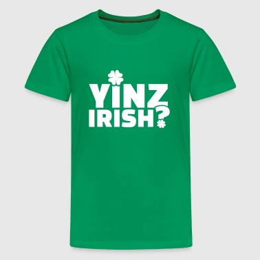 Yinz Irish - Kids' Premium T-Shirt