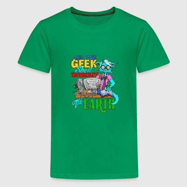 The Geek shall inherit the Earth - Kids' Premium T-Shirt