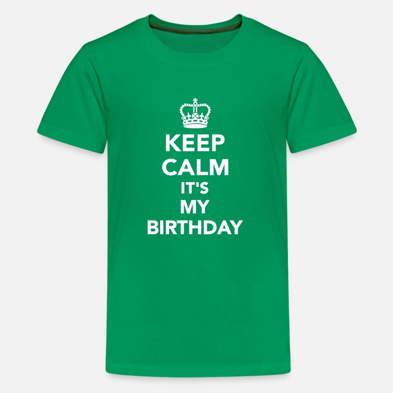 Birthday T-Shirts - Keep calm It's my Birthday - Kids' Premium T-Shirt kelly green