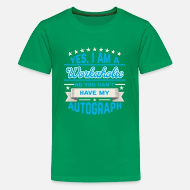 Workaholic Workaholic - Kids' Premium T-Shirt