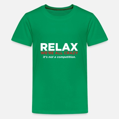 Relaxed RELAX - Kids' Premium T-Shirt