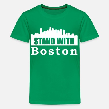 Stand With Boston Stand With Boston  - Kids' Premium T-Shirt