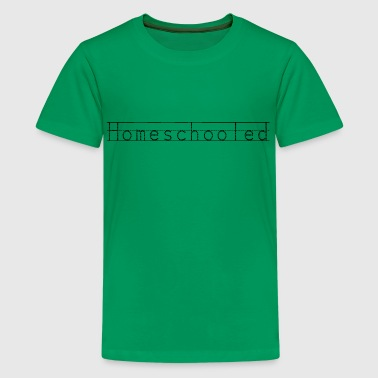 Homeschooled - Kids' Premium T-Shirt