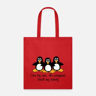 Steal My Sanity One by one the Penguins - Tote Bag