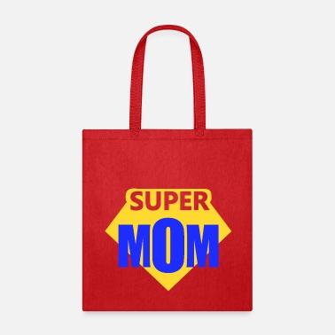 Mothers Day super mom - Tote Bag