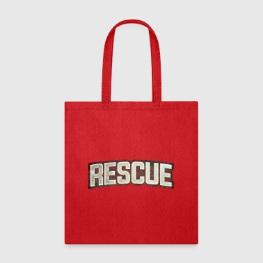 Rescue Rescue - Tote Bag