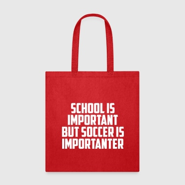 Stand school is important funny quote - Tote Bag