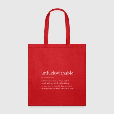 Unfuckwithable no fucks zero fon't give a fuck - Tote Bag