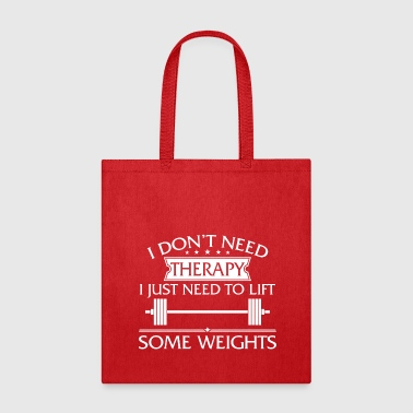 Funny I Don't Need Therapy Weightlifting - Tote Bag