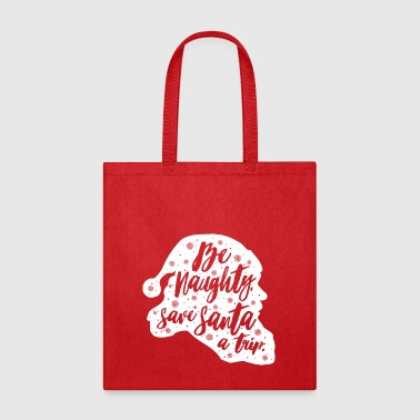 Be naughty - Tote Bag