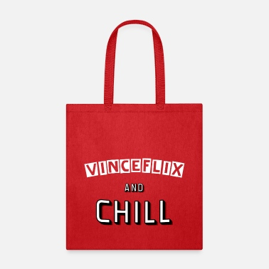 Chill Vinceflix & Chill - Tote Bag
