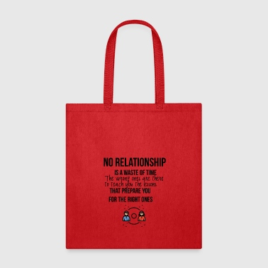 No relationship - Tote Bag