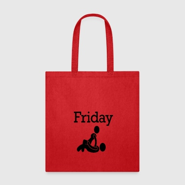 Friday Party Funny Weekend 7 - Tote Bag