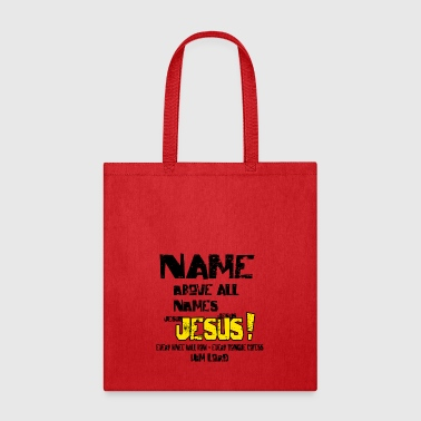 Name above all Names - Tote Bag