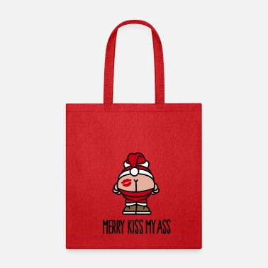 Merry Merry kiss my ass - Tote Bag