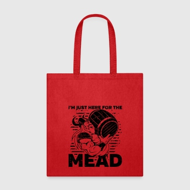 Viking I'm Just Here for the Mead - Tote Bag