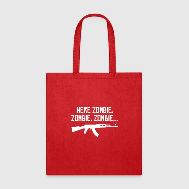 Here Zombie Zombie Zombie - Zombie Hunter - Tote Bag