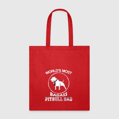 World's Most Badass Pitbull Dad - Tote Bag