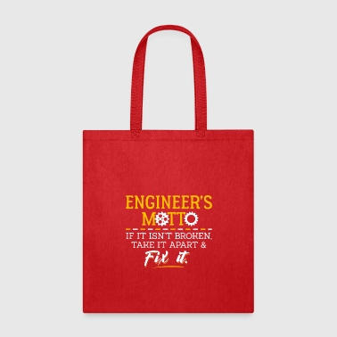 Motto Engineers Motto - Tote Bag